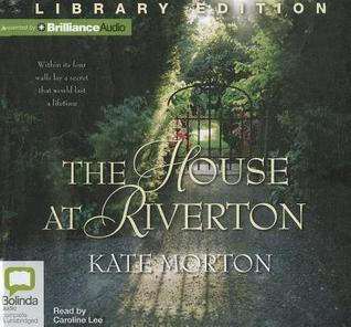 House at Riverton, The  by  Kate Morton