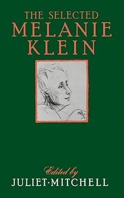 Selected Melanie Klein  by  Juliet Mitchell