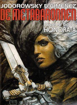 Honorata (De Metabaronnen, #2)  by  Alejandro Jodorowsky