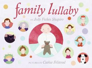 Family Lullaby Jody Fickes Shapiro