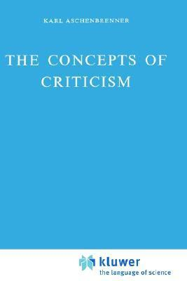 The Concepts of Criticism  by  Karl Aschenbrenner