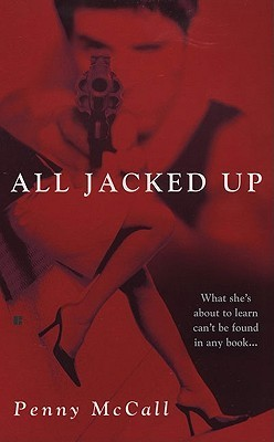 All Jacked Up  by  Penny McCall