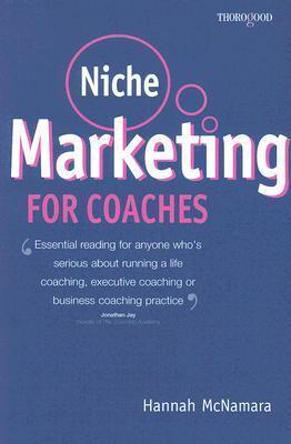 Niche Marketing for Coaches Hannah McNamara