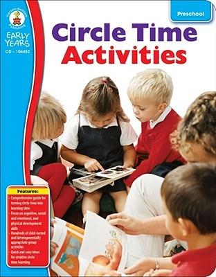Circle Time Activities, Grade Preschool  by  Carson-Dellosa Publishing