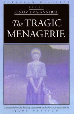 The Tragic Menagerie  by  Lydia Zinovieva-Annibal