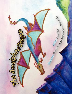 The Amalphee Dragon  by  Linda Albin