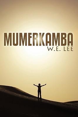 Mumerkamba  by  W.E. Lee