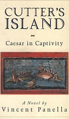 Cutters Island: Caesar In Captivity  by  Vincent Panella