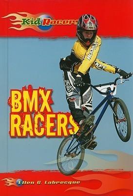 BMX Racers Ellen C. Labrecque