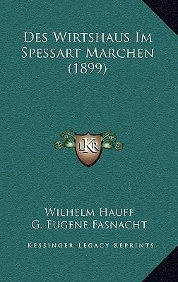 Des Wirtshaus Im Spessart Marchen (1899) Wilhelm Hauff
