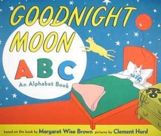 Goodnight Moon ABC: An Alphabet Book Margaret Wise Brown