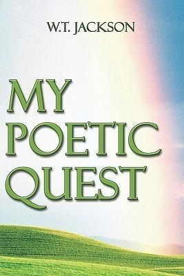 My Poetic Quest W.  T. Jackson