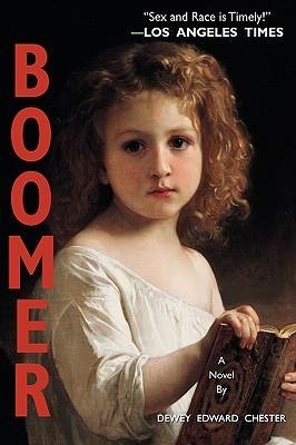 Boomer  by  Dewey Chester