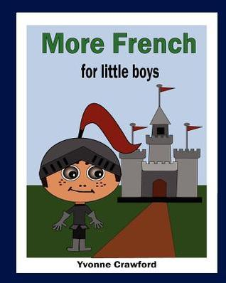 More French for Little Boys  by  Yvonne Crawford