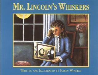 Mr. Lincolns Whiskers Karen B. Winnick