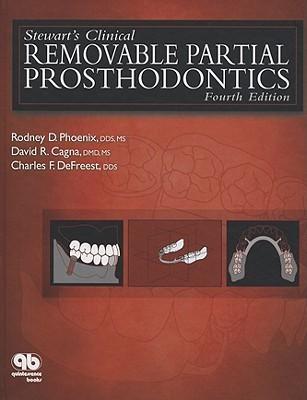 Stewarts Clinical Removable Partial Prosthodontics Rodney D. Phoenix
