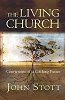 De levende kerk John R.W. Stott