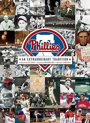 The Philadelphia Phillies: An Extraordinary Tradition Scott Gummer