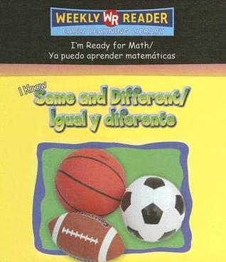 I Know Same and Difference/Igual y Diferente  by  Susan Nations