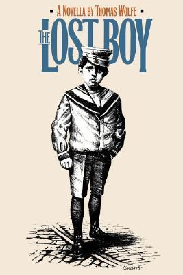 Lost Boy: A Novella Thomas Wolfe