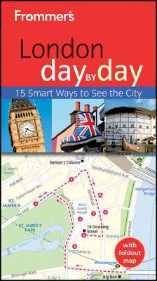 Frommers London Day  by  Day by Joe Fullman