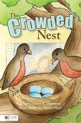 The Crowded Nest Margaret K. Wetterer
