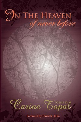 In the Heaven of Never Before  by  Carine Topal