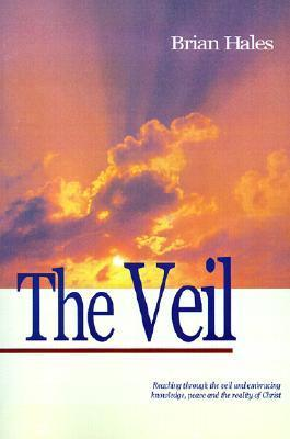 The Veil  by  Brian C. Hales