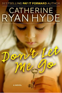 Dont Let Me Go Catherine Ryan Hyde