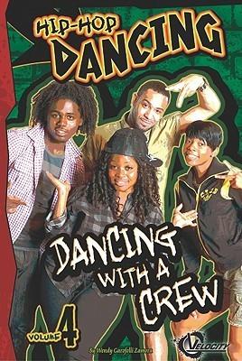 Dancing with a Crew  by  Wendy Garofoli