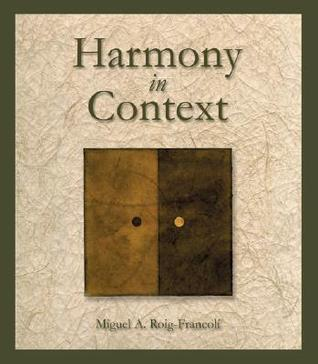 Workbook and Audio CD (revised) for Harmony in Context  by  Miguel Roig-Francoli
