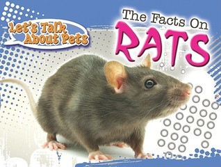 The Facts on Rats David Armentrout