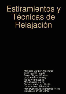 Estiramientos y Tecnicas de Relajacion María del Carmen Añón Cruz