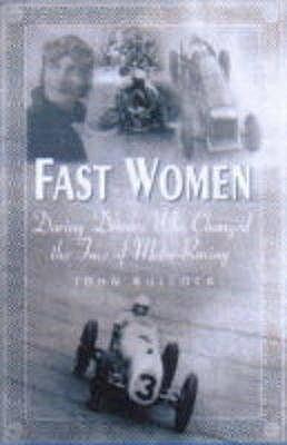 Fast Women  by  John Bullock