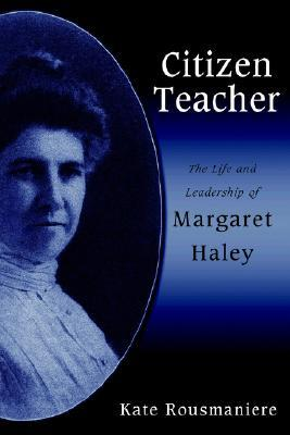City Teachers: Teaching and School Reform in Historical Perspective  by  Kate Rousmaniere