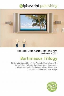 Bartimaeus Trilogy Frederic P.  Miller