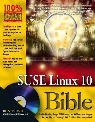 SUSE Linux 10 Bible [With DVD] Justin Davies