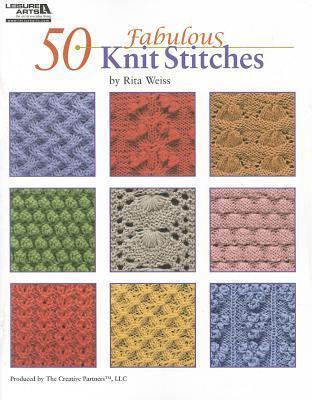 50 Fabulous Knit Stitches (Leisure Arts #4280) Rita Weiss