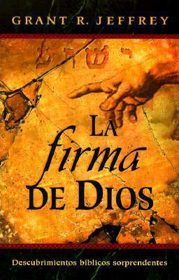 LA Firma De Dios  by  Grant R. Jeffrey