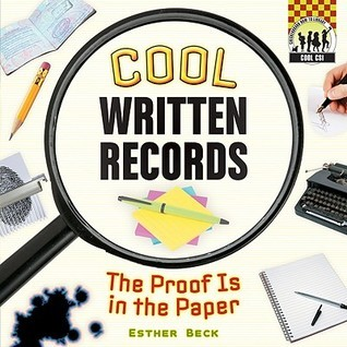 Cool Written Records: The Proof Is in the Paper  by  Esther Beck