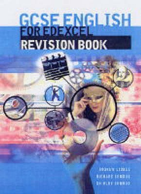 Gcse English for Edexcel Revision Book  by  Shirley Ormrod