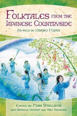 Folktales from the Japanese Countryside Hiroko Fujita