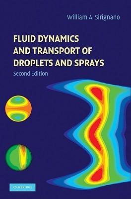 Fluid Dynam Trans Droplet Spray 2ed William Sirignano