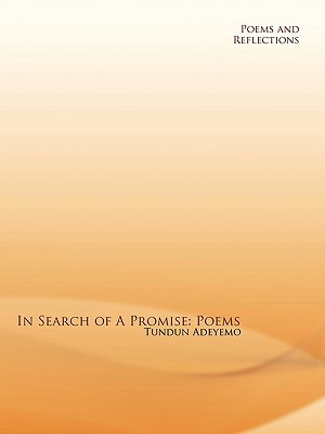 In Search of a Promise: Poems  by  Tundun Adeyemo