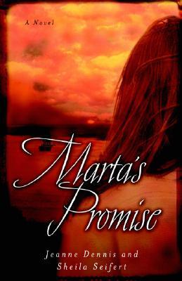 Martas Promise Jeanne Gowen Dennis