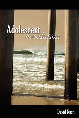 Adolescent Escalation  by  David Nash