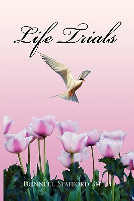 Life Trials Donnell Stafford Smith
