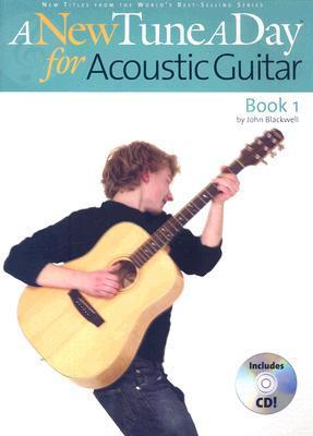 New Tune a Day: Acoustic Guitar Book 1 [With CD] John Blackwell