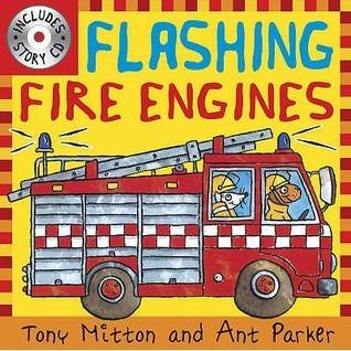 Flashing Fire Engines (Amazing Machines)  by  Tony Mitton