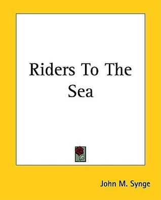Riders To The Sea J.M. Synge
